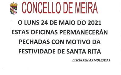 LUNES 24 DE MAYO. OFICINAS MUNICIPALES CERRADAS CON MOTIVO DE LA FESTIVIDAD DE SANTA RITA.