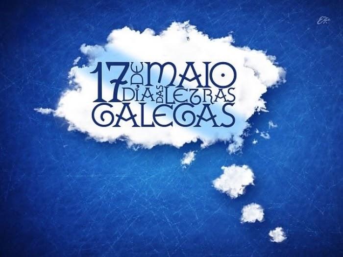 DÍA DAS LETRAS GALEGAS. 17 DE MAYO. DEDICADO A LA LUCENSE XELA ARIAS.